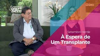 Setembro Verde - À Espera de um Transplante