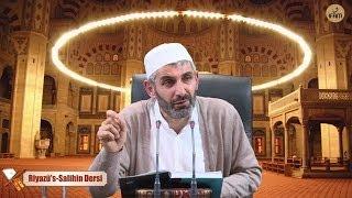 Riyazü's Salihin Dersi 17-05-2014 - Selim Seyhan Hoca