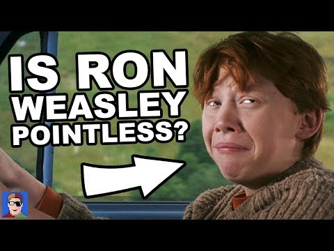 Is Ron Weasley Completely and Utterly Pointless?