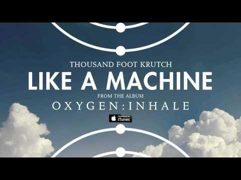 Tekst piosenki Thousand Foot Krutch - Like a Machine po polsku