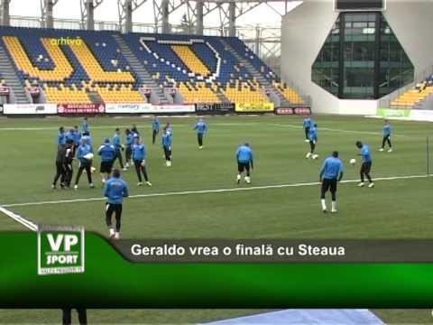 Geraldo vrea o finala cu Steaua