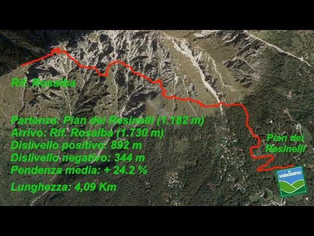Dai Piani Resinelli al Rifugio Rosalba (via Direttissima)
