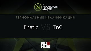 Fnatic vs TnC, game 1