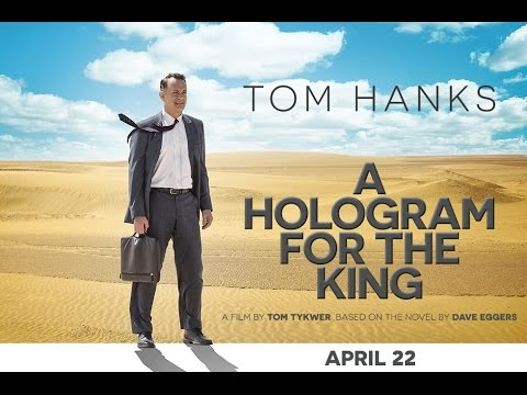 A Hologram for the King (Trailer)