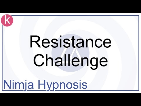 Hypnosis - Resistance Challenge
