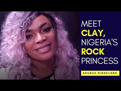 Clay: Meet Nigeria's Rock Princess