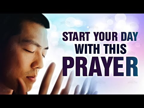 Begin Your Day With This Prayer! ᴴᴰ