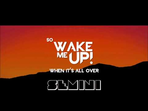semini - Original song Avicii - Wake me up Stay tuned for release date..... https://soundcloud.com/dj-ferz/semini-wake-me-up-teaser.