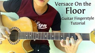 Video (TUTORIAL) Versace On The Floor - Guitar Fingerstyle PART 1 MP3, 3GP, MP4, WEBM, AVI, FLV Juni 2018