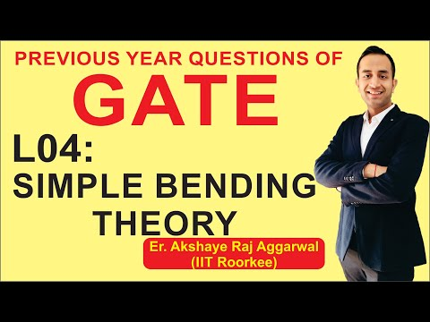 L 04 Simple Bending Theory | Strength of Materials | GATE Previous Year Questions | CIZ