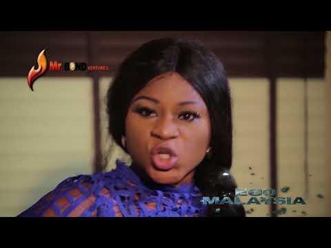 Ego Malaysia Trailer - Latest 2018 Nigerian Nollywood Movie
