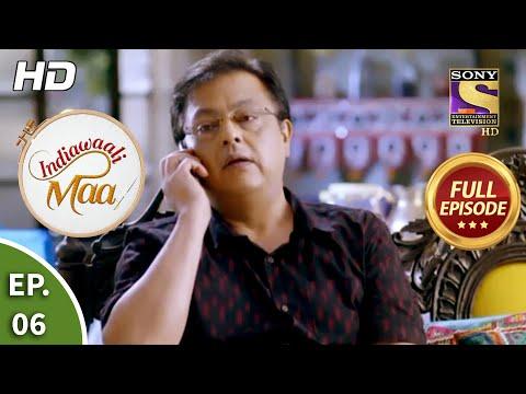 Indiawaali Maa - Ep 6 - Full Episode - 7th September, 2020