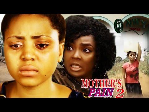 Mother's Pain Season 2   - 2017 Latest Nigerian Nollywood Movie
