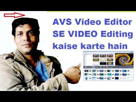 use avs video editor ? editing tips & tricks : in hindi