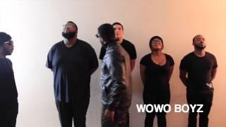 Wowo Boyz Presents: Wo Wo Phi