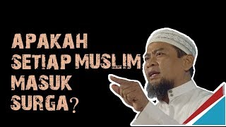 Video Apakah Setiap Muslim Masuk Surga ? || Ustadz Zulkifli M Ali Lc MA MP3, 3GP, MP4, WEBM, AVI, FLV Februari 2019