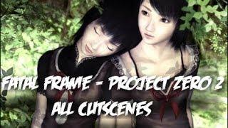 Fatal Frame/Project Zero II Crimson Butterfly - All Cutscenes HD