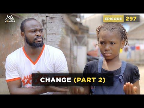CHANGE Part 2 (Mark Angel Comedy) (Episode 297)
