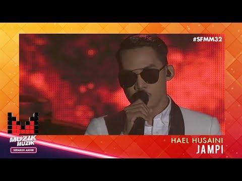 SFMM32   Hael Husaini   Jampi ...