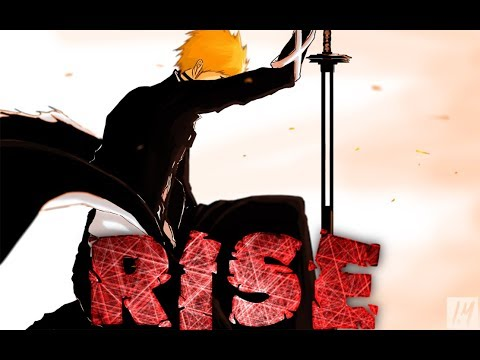 Rise - Ashes Remain - Bleach [AMV]