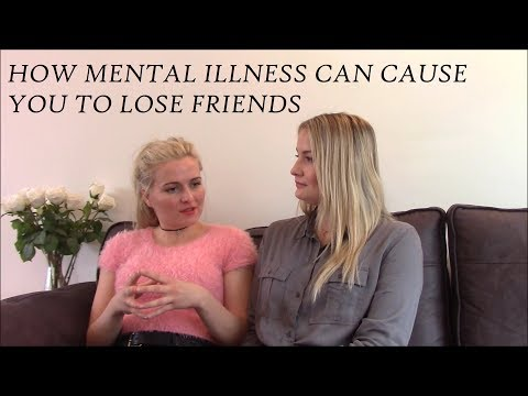 How mental illness can cause you to lose friends