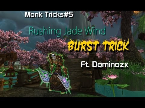 rjw - What's up guys got some more monk tricks for you. Today I'm showing you an awesome burst trick with Rushing Jade Wind shown to me by the one and only Dominoz...