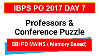Professor & Conference Puzzle SBI PO MAINS Problems for IBPS PO  CLERK  IBPS RRB PO [ In Hindi] Source : aspirantszone.comJoin Telegram Channel : https://t.me/studysmartbychandrahasLike Our Facebook Page: https://goo.gl/s4l4ZOFollow us on Twitter: https://goo.gl/rvVpDLJoin Our Facebook Group : https://goo.gl/fGDu1d******************************************************Word Power Made Easy Series : https://goo.gl/6siIR5Coding- Decoding New Pattern: https://goo.gl/SnrS6MEconomics Lectures: https://goo.gl/XUYM30Reasoning for SBI PO: https://goo.gl/61e9miSyllogism New Pattern: https://goo.gl/KvzfbJEnglish New Pattern : https://goo.gl/Ci290cData Sufficiency: https://goo.gl/NSxIUaAll Reasoning Ability Videos : https://goo.gl/o4BwxSAll Quantitative Aptitude Videos: https://goo.gl/p8jorgBinary Coding : https://goo.gl/Y2NN5ZCoding Decoding : https://goo.gl/TfxEsySpotting Error : https://goo.gl/Xdll51Order and Ranking : https://goo.gl/yM9tYuStatic Gk : https://goo.gl/uEIPSLAlphanumeric Series : https://goo.gl/UKOEJFMensuration : https://goo.gl/WcrD0UDirection Sense : https://goo.gl/3z1qGUComputer Awareness Videos : https://goo.gl/OccvRSAverage Aptitude Tricks : https://goo.gl/t84F1lReasoning puzzle tricks : https://goo.gl/eKnb8CRatio and Proportion Tricks: https://goo.gl/Zepp2LPartnership Problems Tricks For IBPS PO :https://goo.gl/0pUwqnTime And Work Problems Shortcuts and Tricks: https://goo.gl/qn15TpPercentage Problems Tricks and Shortcuts: https://goo.gl/krGtAeTime Speed and Distance : https://goo.gl/unELgnProbability : https://goo.gl/FswNBmMixture and Alligation Tricks : https://goo.gl/TBqbEN Blood Relation Tricks : https://goo.gl/yAOE2CPermutations and Combinations Tricks : https://goo.gl/gSALX0Quadratic Equations Tricks : https://goo.gl/ZDyDkWProfit and Loss Tricks: https://goo.gl/NOO6p6Number Series Tricks: https://goo.gl/qcvqejBanking Awareness (Static) : https://goo.gl/JelscLInequalities Short tricks: https://goo.gl/qQo2kcSpeed Maths video : https://goo.gl/7er1OQSimp