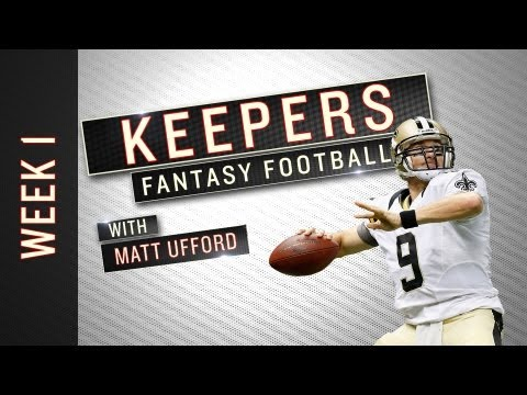 Keepers: Week 1 Fantasy Football Advice