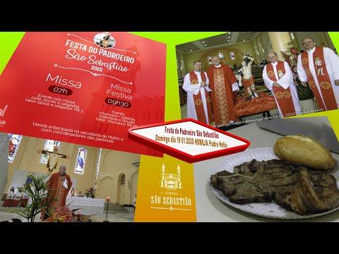 Festa do Padroeiro São Sebastião domingo dia 19 01 2020 Homilia Padre Helio