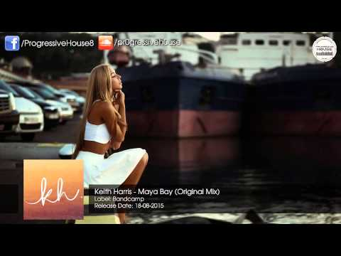 Keith Harris - Maya Bay (Original Mix)