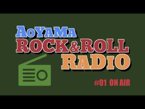 AOYAMA ROCK&ROLL RADIO