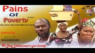 Pains of Poverty Nigerian Movie [Part 1] - sequel to Childless Widow