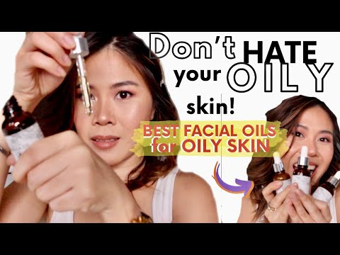How to love (NOT HATE) your OILY SKIN: Why you should use OILS for OILY SKIN!