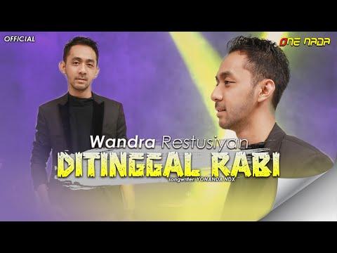 Video Wandra - Ditinggal Rabi (Official Music Video) download in MP3, 3GP, MP4, WEBM, AVI, FLV January 2017
