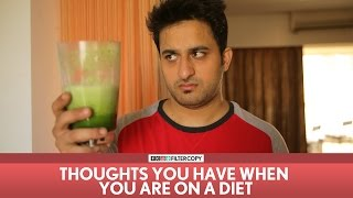 Video FilterCopy   Thoughts You Have When You Are On A Diet   Ft. Veer Rajwant Singh MP3, 3GP, MP4, WEBM, AVI, FLV Januari 2019