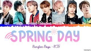 Video BTS (방탄소년단) 'Spring Day' (봄날) Lyrics [Color Coded Han_Rom_Eng] MP3, 3GP, MP4, WEBM, AVI, FLV Januari 2019