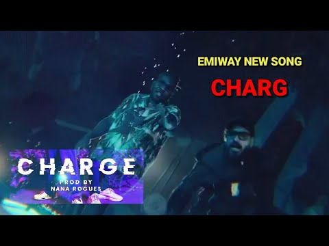 Charg - Emiway Bantai New song |  Charg Official music video