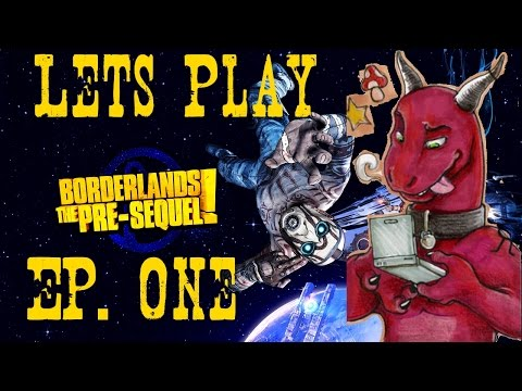 Borderlands The Presequal Ep 1