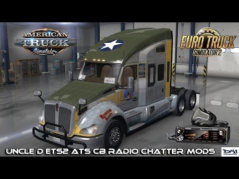 Uncle D ATS ETS2 CB Radio Chatter Mod V2.02