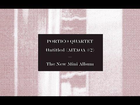Portico Quartet - Double Space (Official Video) [Gondwana Records] online metal music video by PORTICO QUARTET