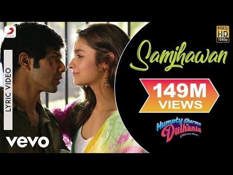 Video Samjhawan Lyric - Humpty Sharma Ki Dulhania | Varun, Alia Bhatt download in MP3, 3GP, MP4, WEBM, AVI, FLV January 2017
