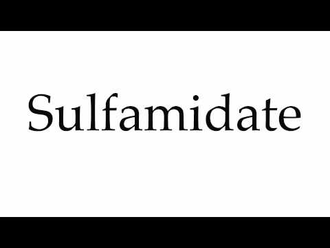 How to Pronounce Sulfamidate