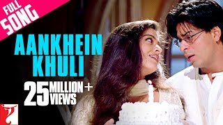 Video Aankhein Khuli - Full Song | Mohabbatein | Shah Rukh Khan | Aishwarya Rai MP3, 3GP, MP4, WEBM, AVI, FLV September 2018