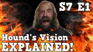 Game of Thrones Season 7 Episode 1 is here and The Hound's Vision was epic! What did he really see? In A Dance with Dragons ...