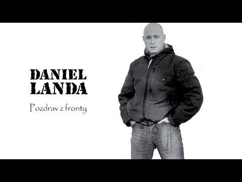 Daniel Landa-Pozdrav z fronty