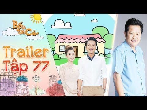 Bố là tất cả | trailer tập 77: Ba Hiếu hạnh phúc khi Anh Thư và Minh Nhân chuyển về ở cùng mình? - Thời lượng: 0:46.