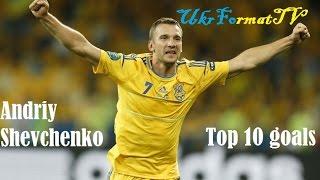 Video Andriy Shevchenko|TOP10 goals | HD MP3, 3GP, MP4, WEBM, AVI, FLV Juli 2019