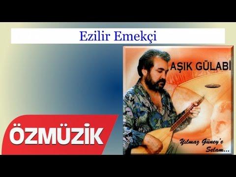 Ezilir Emekçi - Aşık Gülabi (Official Video)