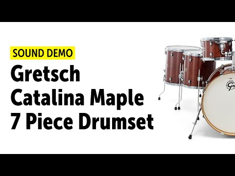 Gretsch Catalina Maple 7 Piece Drumset Sound Demo