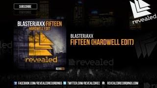 Thumbnail for Blasterjaxx — Fifteen (Hardwell Edit)